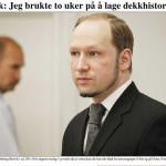 Breivik brukte to uker på å lage en dekkhistorie, fra VG 30/5-12, en virksomhet bygget på løgn og bedrag.