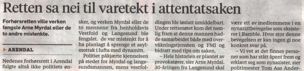 Fra lokalavisen Varden 6.januar 2013 om PST 's usvikelige tro på bruk av provokatør